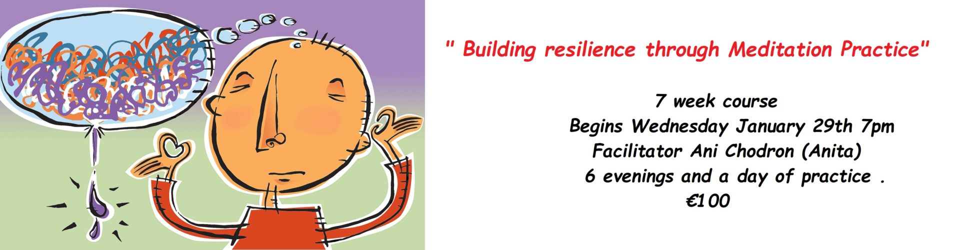 Building resilience throughMeditation Practice – 7 week course