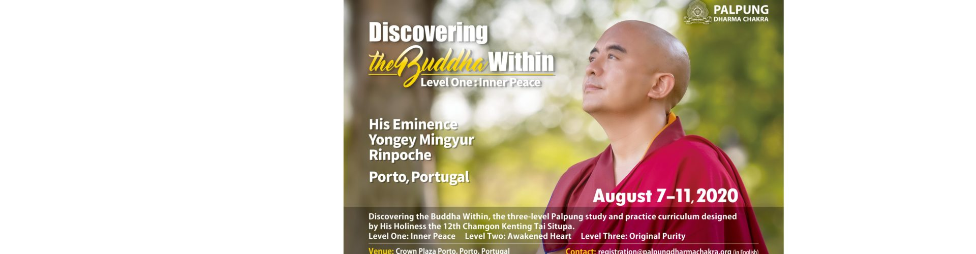 Discovering the Buddha Within – Inner Peace – Mingyur Rinpoche